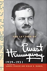 The Letters of Ernest Hemingway, 1929-1931, edited by Sandra Spanier and Miriam Mandel
